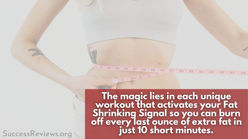 Fat Shrinking Signal Burned fat