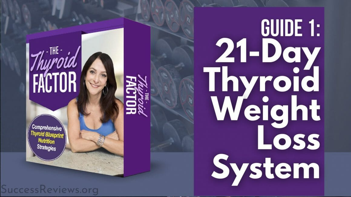 The Thyroid Factor 21-day thyroid weight loss system
