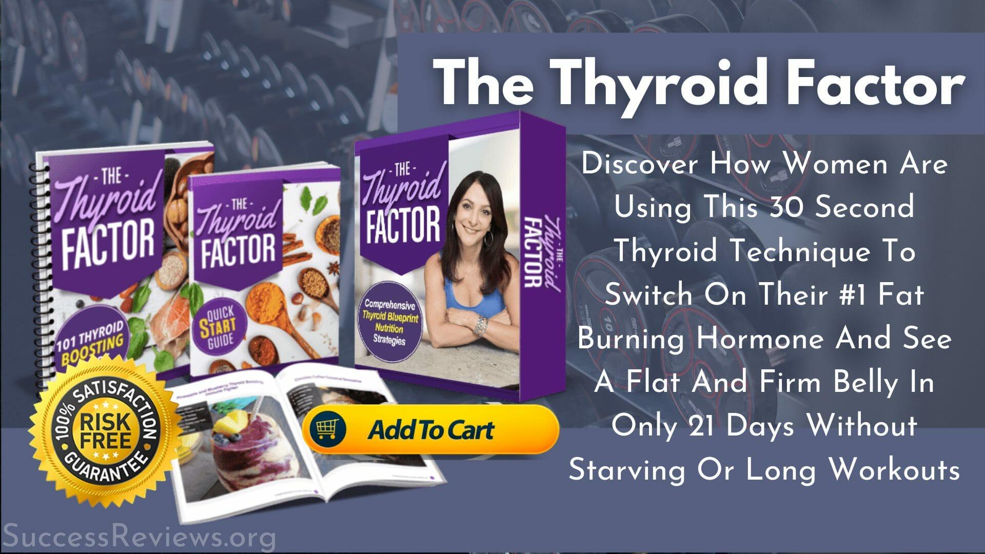 The Thyroid Factor