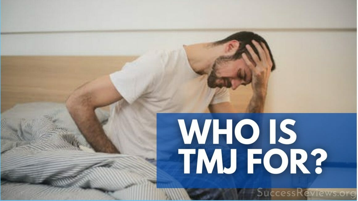 The TMJ Solution who is TMJ for?