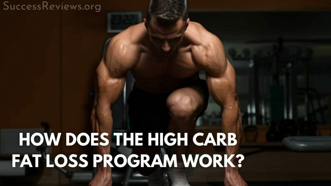 High Carb Fat Loss how does the high carb fat loss program work?
