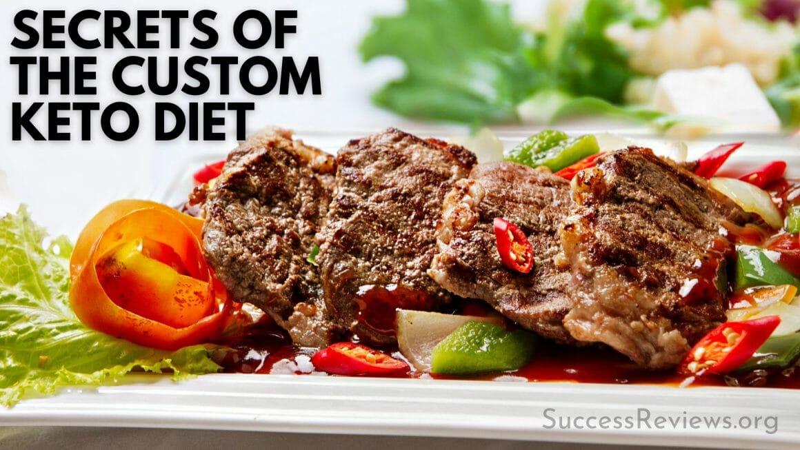 Custom Keto Diet secrets of custom keto diet