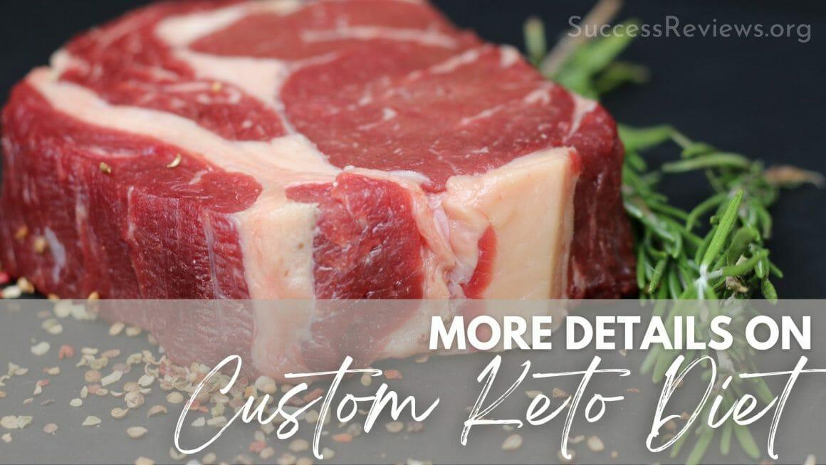 Custom Keto Diet more details on Custom Keto Diet