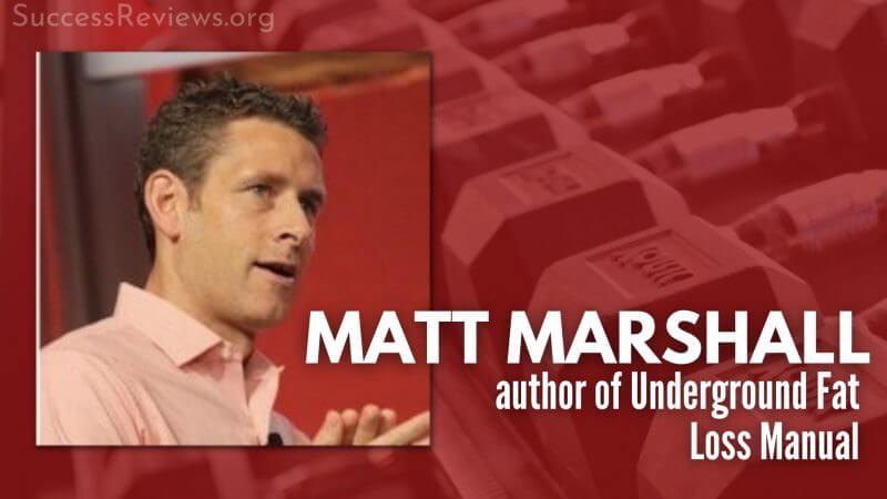 Underground Fat Loss Manual Matt Marshall