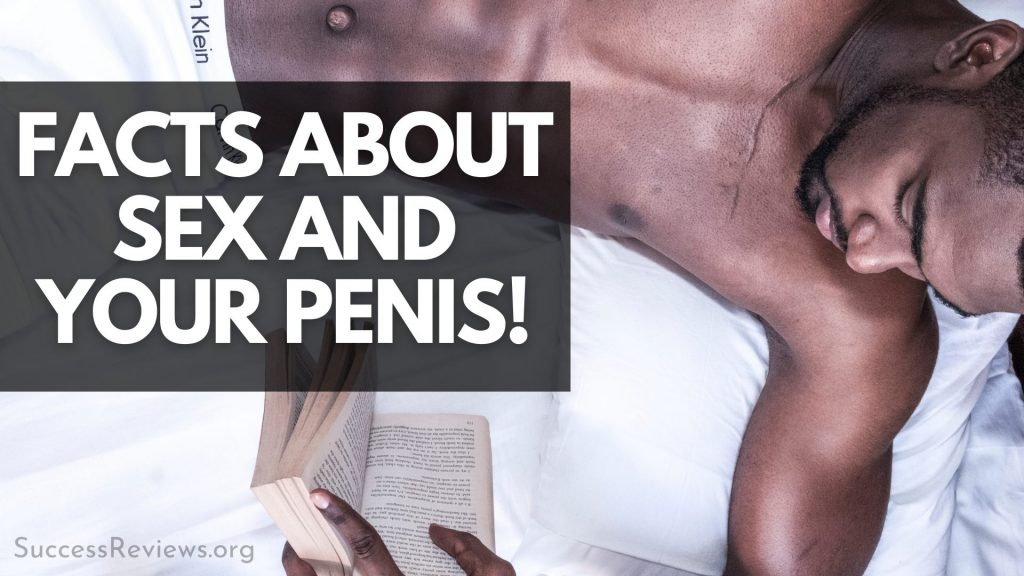 The Penis Enlargement Bible facts about your sex and your penis