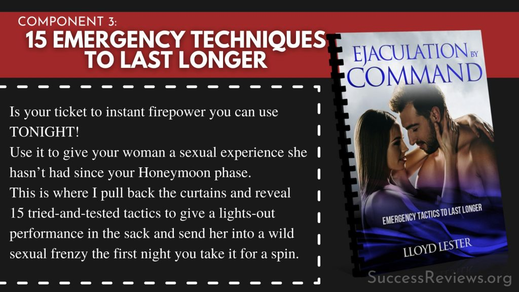 Ejaculation by Command component 3: 15 Emergency Techniques to Last Longer