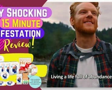 My Shocking 15 Minute Manifestation Review