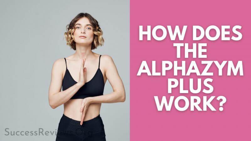 AlphaZym Plus A Girl User
