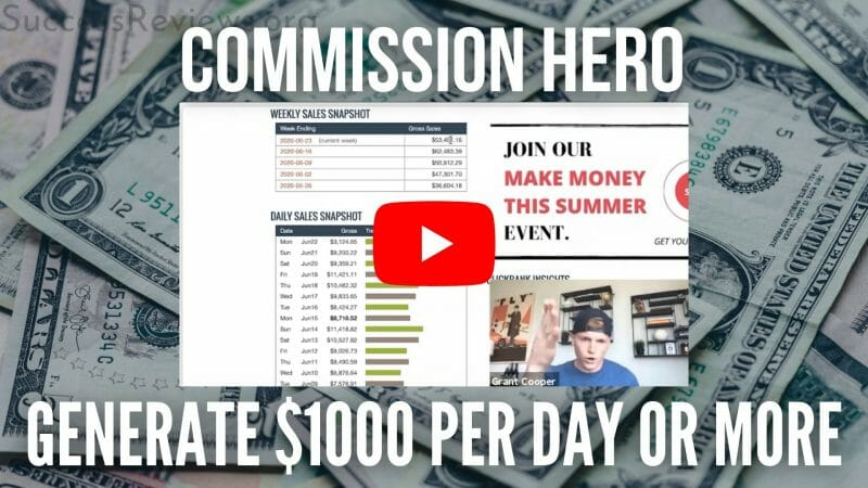 Commission Hero generate $1000 per day or more