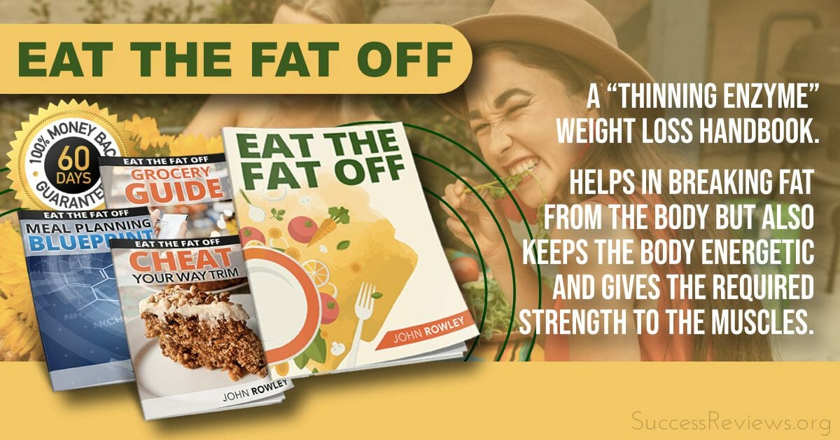 Eat The Fat Off For weight loss