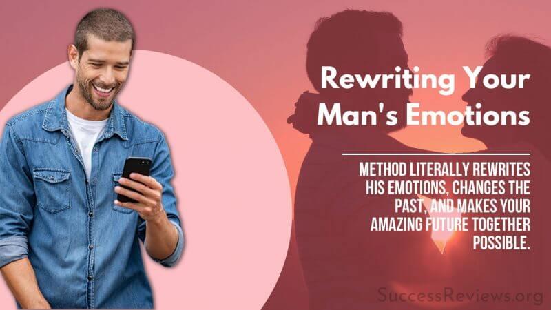 Relationship Rewrite Method Rewriting Your Man's Emotions