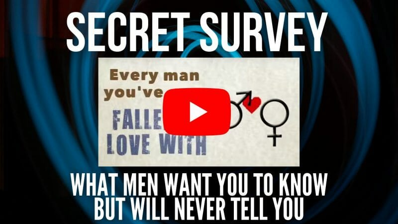 Secret Survey what men want you to know but will never tell you
