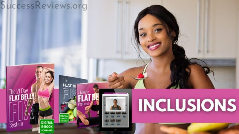 The Flat Belly Fix Inclusions