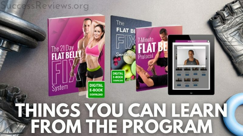 The Flat Belly Fix things you can learn from the program
