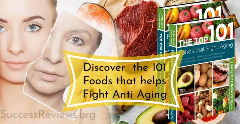The Top 101 Foods that fights Anti Aging Discover the Foods